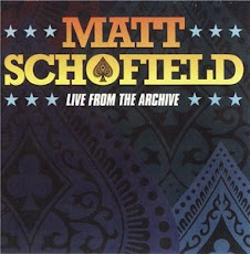 "LANÇAMENTO 2010 - Cd ""Live From The Archive"" Matt Schofield"