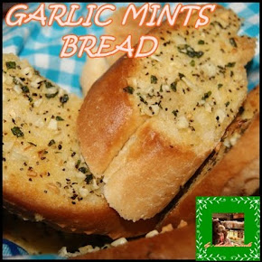 GARLIC MINTS BREAD