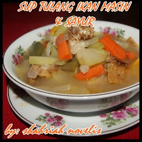 SUP TULANG IKAN MASIN & SAYUR