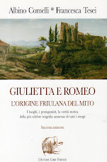 """""""Giulietta e Romeo, l'origine friulana del mito"""""""