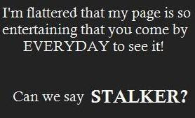 Stalkers Why They Do It