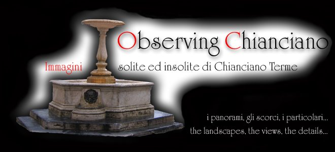 Observing Chianciano