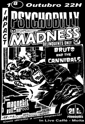 Bruto and The Cannibals + Magnetic Roll' Bar