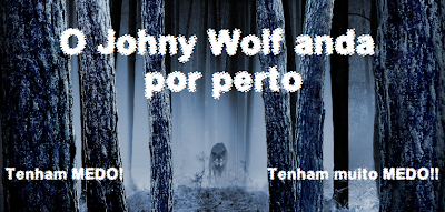 Johny Wolf is near