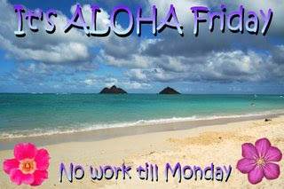 aloha friday weekend