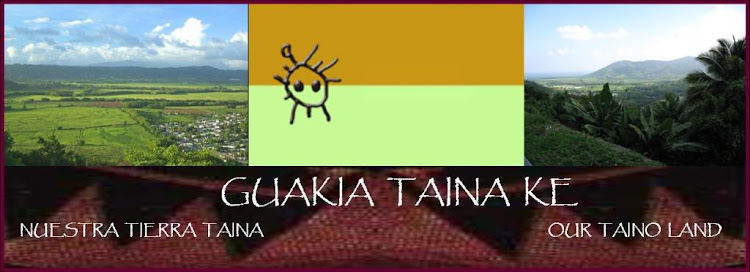 Nuestra  Tierra  Taina - Our Taino Land