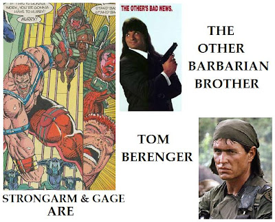 Gage Strongarm Tom Berenger Barbarian Brothers Youngblood Rob Liefeld