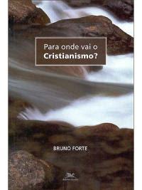 NOVOS RUMOS NO CRISTIANISMO.