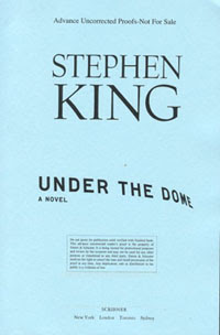 Under the Dome US advance uncorrected proofs