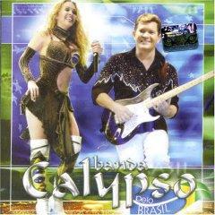 CD Banda Calypso   Vol 9 Pelo Brasil 2006 | músicas