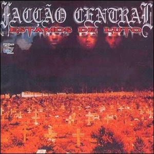 CD Facção Central   Estamos de Luto | músicas