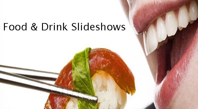 Food & Drink Slideshows