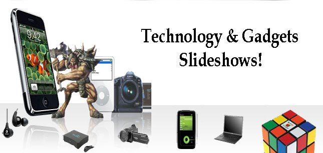 Technology & Gadgets Slideshows