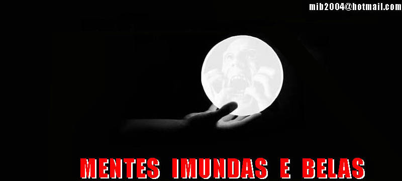 Mentes Imundas e Belas