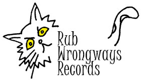 Rub Wrongways Records