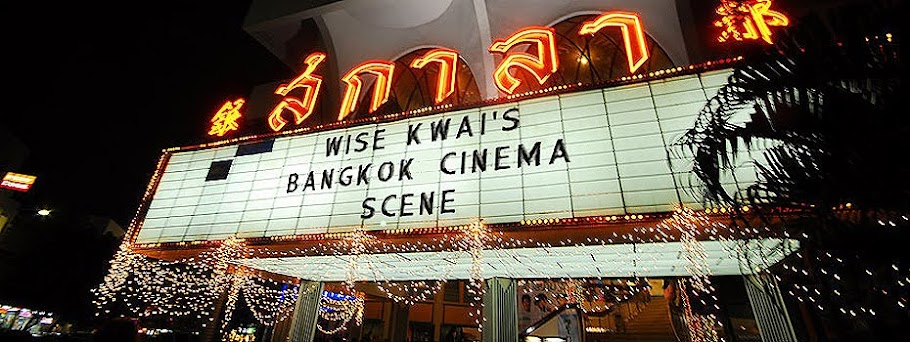 Wise Kwai's Bangkok Cinema Scene
