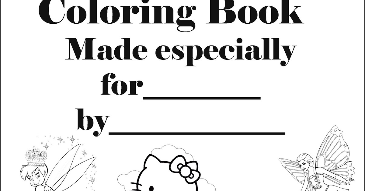 Interactive Magazine: PRINTABLE PERSONALISED COLORING BOOK COVER PAGE