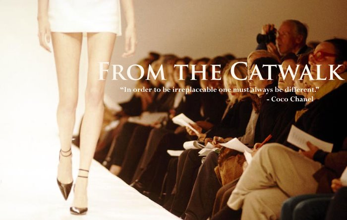 From the Catwalk