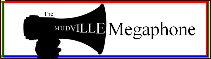 The Mudville Megaphone
