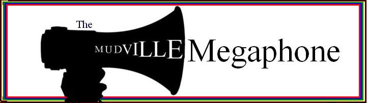 The Mudville Megaphone