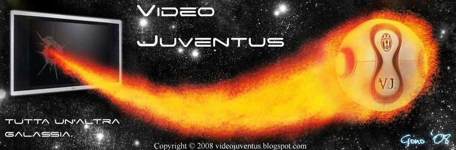 Video Juventus - Il primo videoblog sulla Juve!