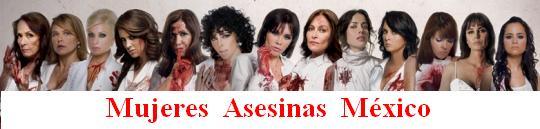 Mujeres Asesinas México