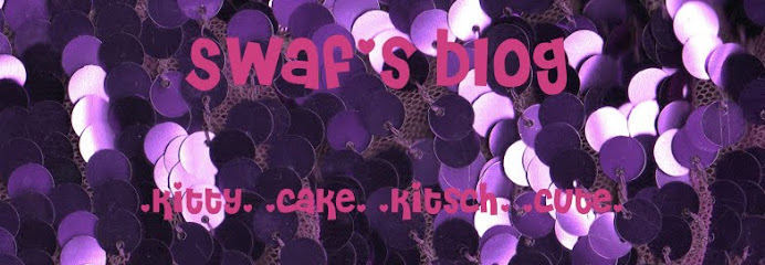 Swaf's Blog of Kitty, Cake, Kitsch and Cute!