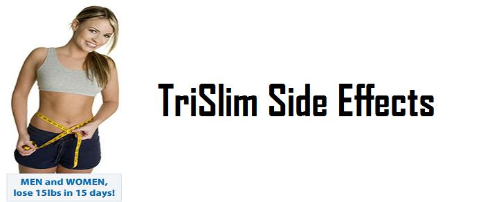Trislim Side Effects