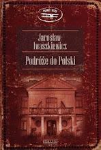 Jarosław Iwaszkiewicz: Podróże do Polski