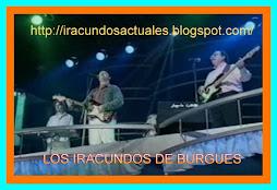 LOS IRACUNDOS DE BURGUES