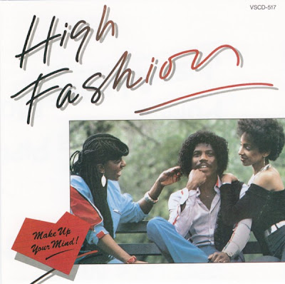 HIGH FASHION * 1983 * MAKE UP YOUR MIND / CD