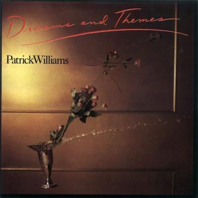 PATRICK WILLIAMS - 1983 - DREAMS & THEMES