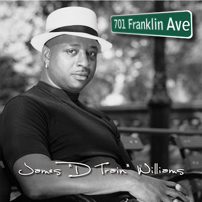 JAMES 'D-TRAIN' WILLIAMS - 701 Franklin Ave. (2008)