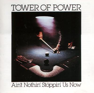 Ce que vous écoutez  là tout de suite - Page 22 Tower+of+Power+Ain%27T+Nothin%27+Stoppin%27+Us+Now