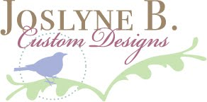 Joslyne B. Custom Designs