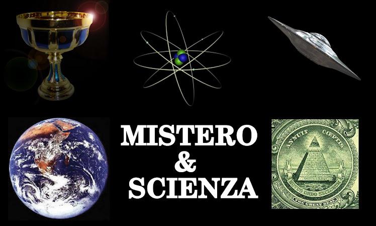 MISTERO & SCIENZA