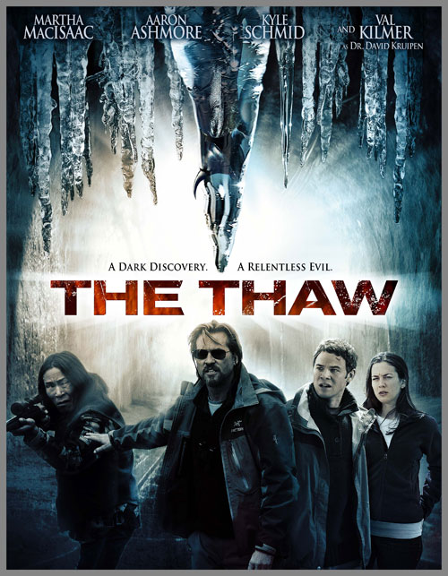 The Thaw (2009) (In Hindi) SL NVM - Val Kilmer, Alexandra Staseson, Brad Dryborough, Greg Rogers, William B. Davis, Garry Chalk, Peter Kelamis, Brenda Crichlow, Kyle Schmid, Steph Song