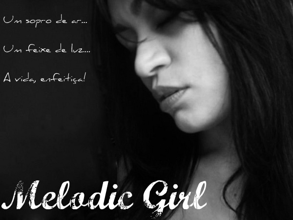 Melodic Girl