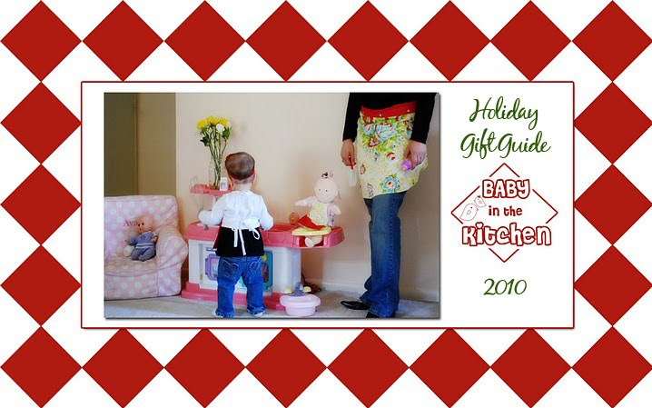 Baby in the Kitchen's Gift Guide