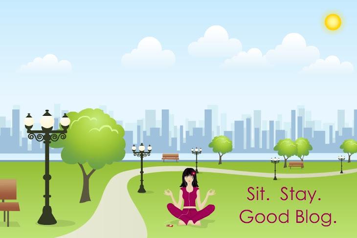 Sit. Stay. Good Blog.