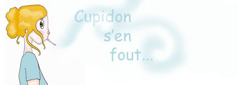 Cupidon s'en fout
