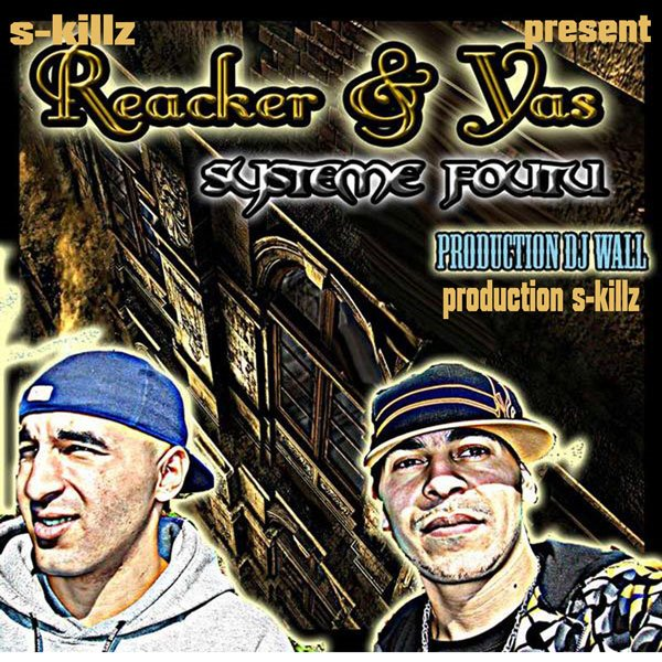 S-Killz present Reacker & Yas