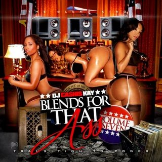 DJ Cashis Kay - Blends For That Ass 7