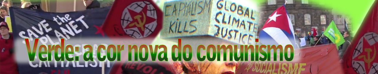 Verde: a cor nova do comunismo