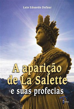 """Para comprar o livro """"A aparição de La Salette e suas profecias"""" CLIQUE NA IMAGEM"""