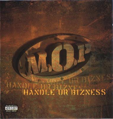 M.O.P.(Mash Out Posse) 1998