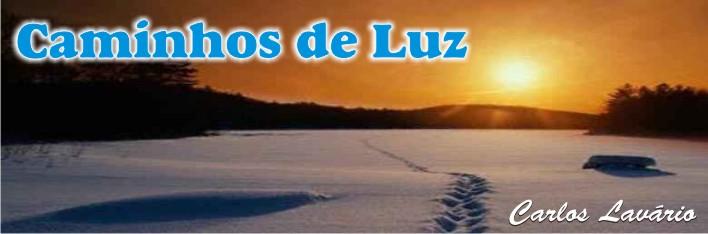 CAMINHOS DE LUZ