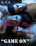 """Katherine Pierce """"Game on"""""""
