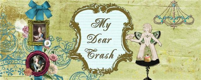 My Dear Trash