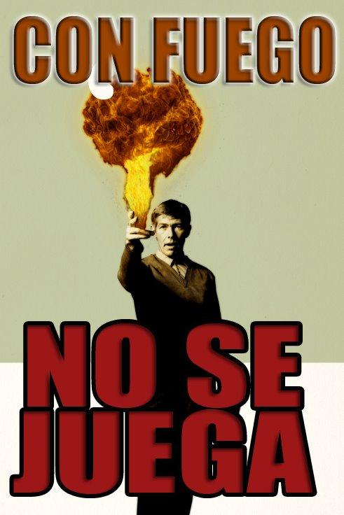 [fuego+NO+SE+JUEGA.jpg+3]